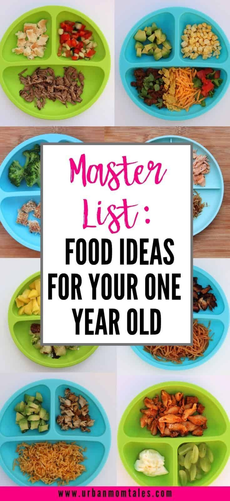 Master List Of All The Food Ideas For 1 Year Old Babies In 2020 Healthy Toddler Meals Baby Food Recipes Baby Dinner