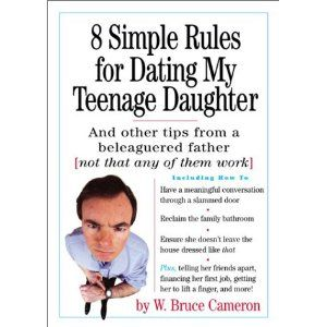 8 simple rules for dating my teenage daughter quotes
