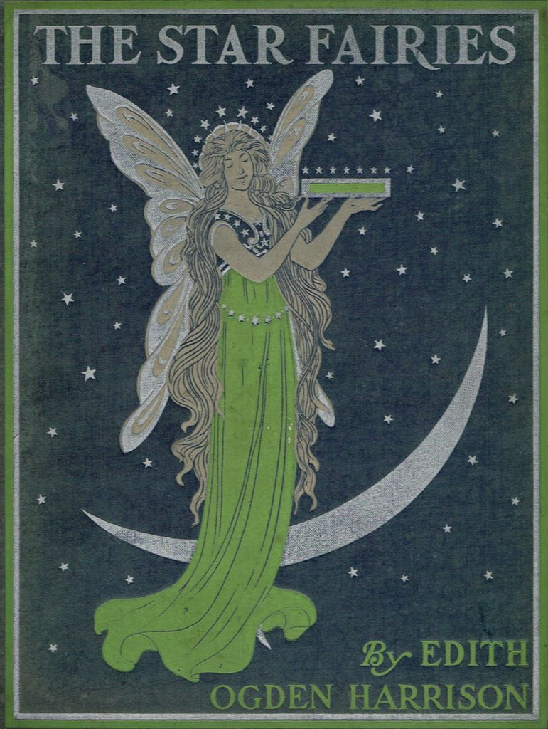 """The Star Fairies and Other Fairy Tales"" by Edith Ogden Harrison with illustrations by Lucy Fitch Perkins"