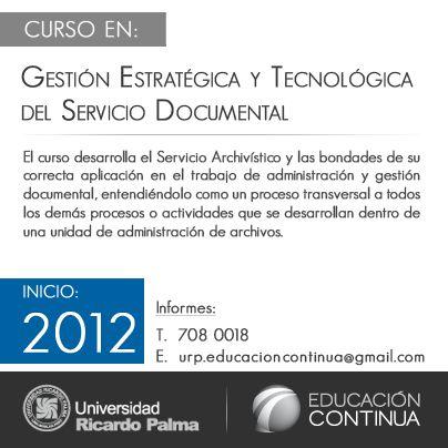 El curso desarrolla el Servicio Archivístico y las bondades de su ...