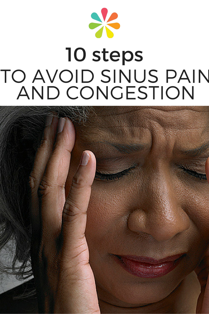 10 Steps to Avoid Sinus Pain and Congestion