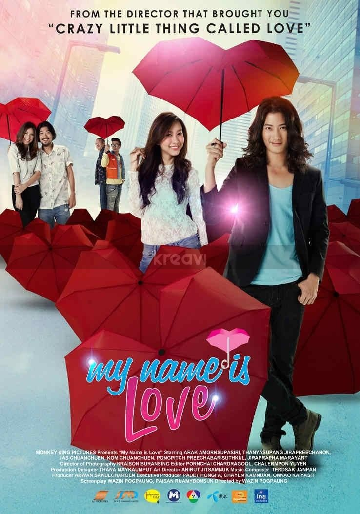My name is love (Thai) | Movies | Movie posters, Love movie, Teenage