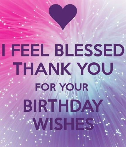 Thanking For Birthday Wishes Reply Birthday Thank You