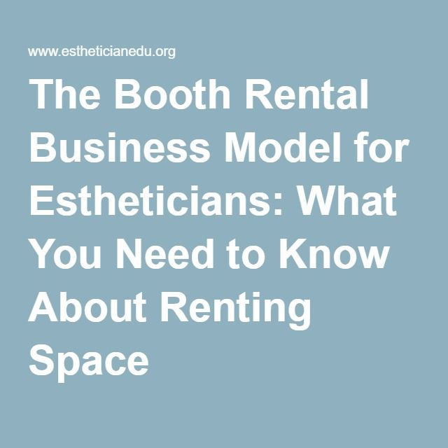 The Booth Rental Business Model For Estheticians What You