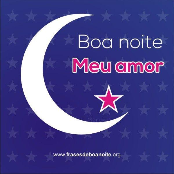 Boa Noite Meu Amor Frases De Boa Noite Boa Noite Engracado