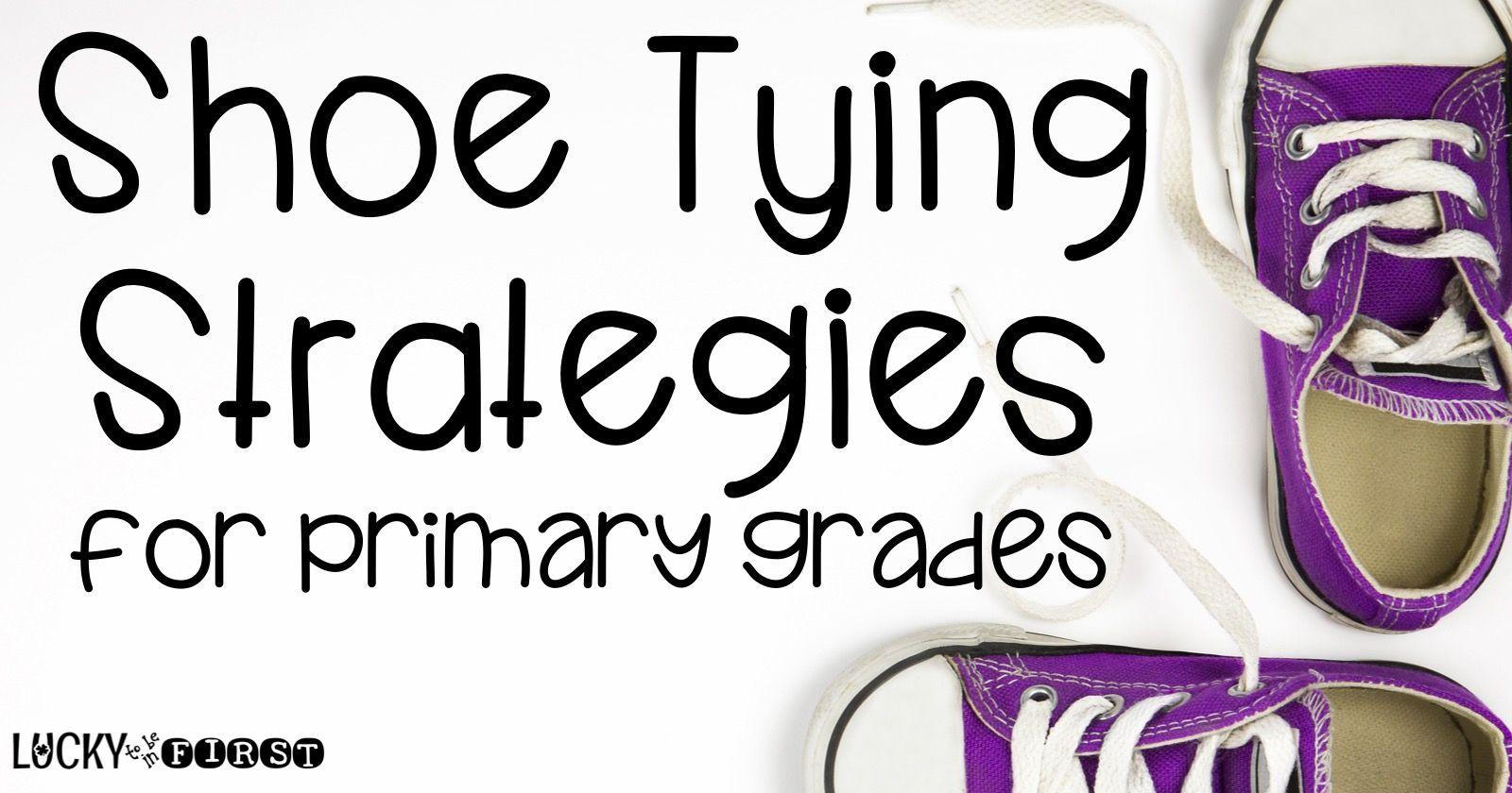 Shoe Tying Strategies