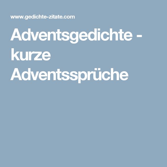 Adventsgedichte - kurze Adventssprüche | Advent sprüche ...