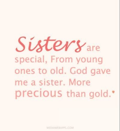 God Sister Quotes. QuotesGram | SISTER 1 | Sister quotes funny