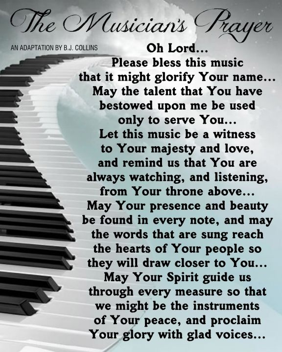 The Musician S Prayer Music Quotes Piano Quotes Music Ministry
