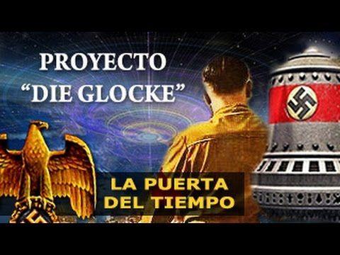Los Ovnis Nazis:  Proyecto Die Gloke - La Campana
