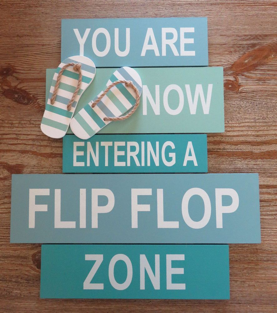 aa1eb2af96ee NEW YOU ARE NOW ENTERING A FLIP FLOP ZONE Wooden Sign