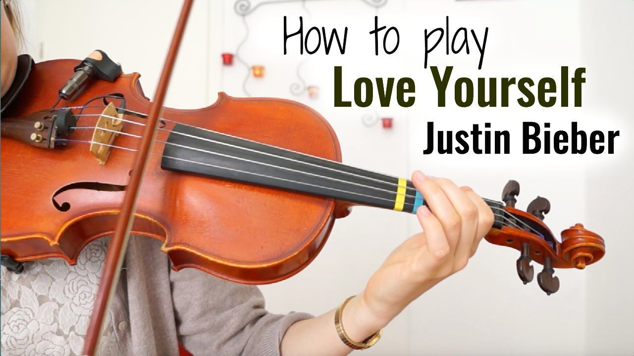 Love Yourself - Justin Bieber (how to play) | Easy Violin ...