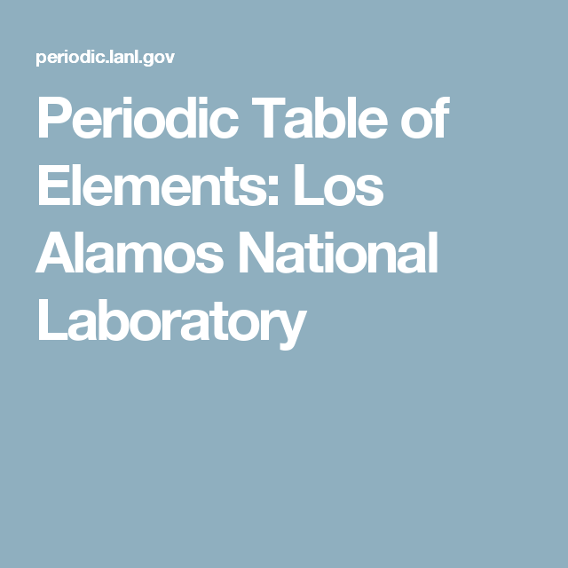 Periodic table of elements los alamos national laboratory periodic table of elements los alamos national laboratory urtaz Image collections