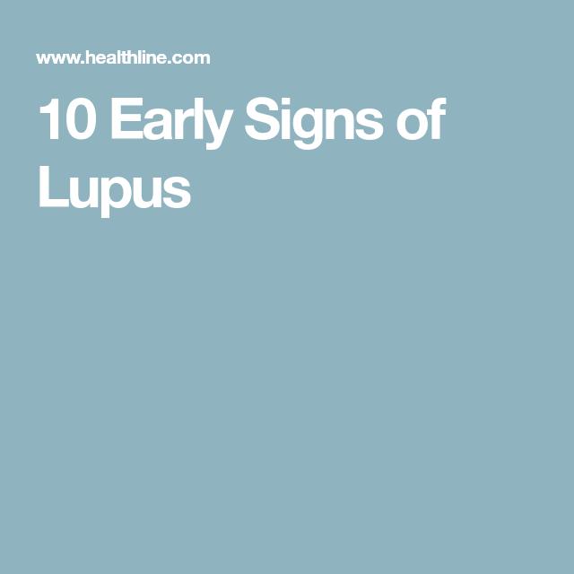 10 Early Signs of Lupus | Sickie | Pinterest | Diagnosing lupus, Autoimmune  disease and Autoimmune