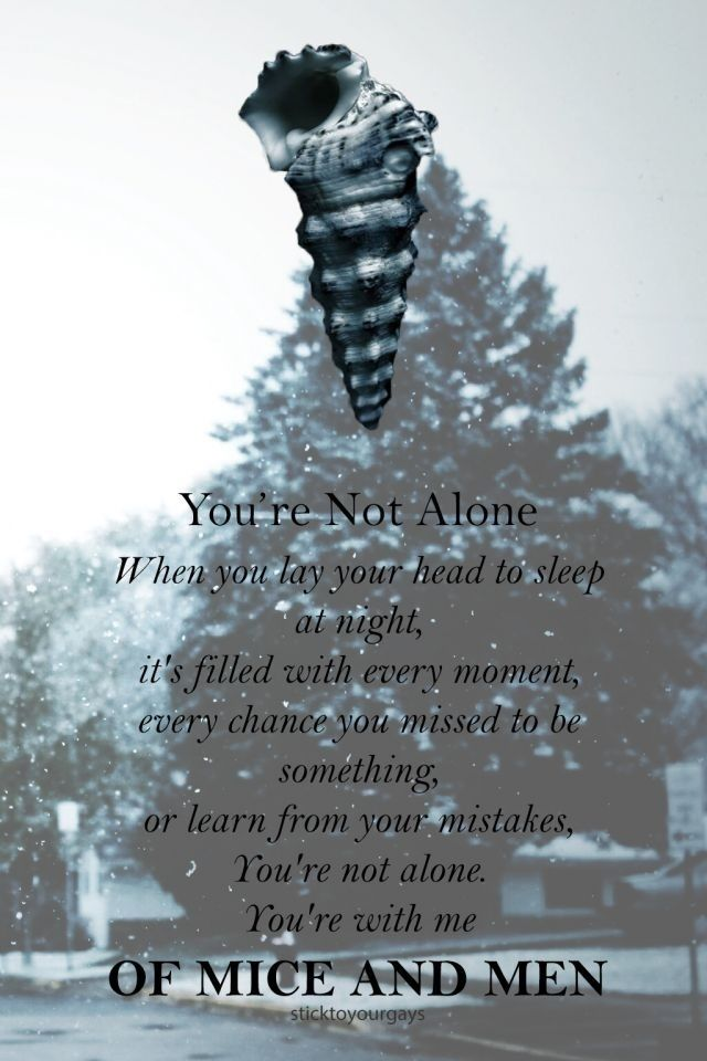 Quotes From Of Mice And Men Of Mice Menfavorite Song Always Going To Love This .