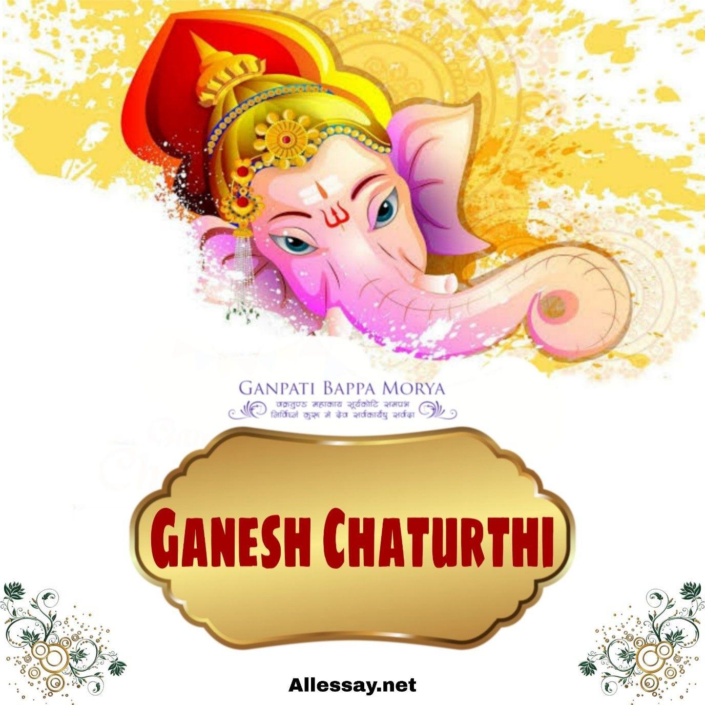 Ganesh Chaturthi Essay Happy Ganpati Bappa On Lord Ganesha