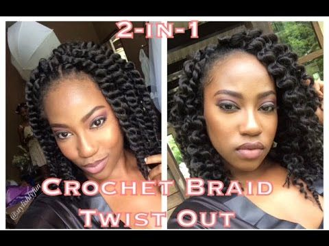 2 In 1 Crochet Braid Twist Out Crochet Braids Braids Crochet