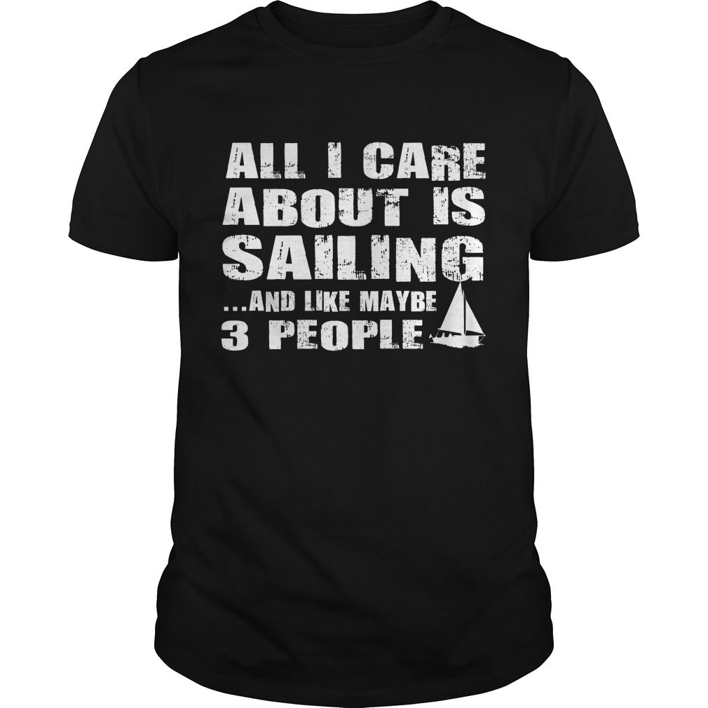 Care About Sailing Tee Shirts