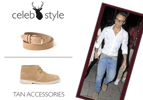 Fancy injecting a bit of JLS swag into your wardrobe? Then why don't you Invest in some tan accessories just like Aston!    Shop: Phillipsons Tan Leather Belt, £59: http://www.miinto.co.uk/p-20813-mens-tan-leather-belt  Sherrys Tan Desert Boots, £49.99: http://www.miinto.co.uk/p-6987-tan-desert-boots