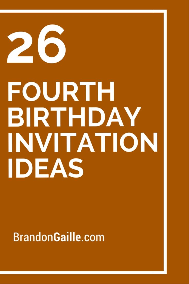 26 Fourth Birthday Invitation Ideas