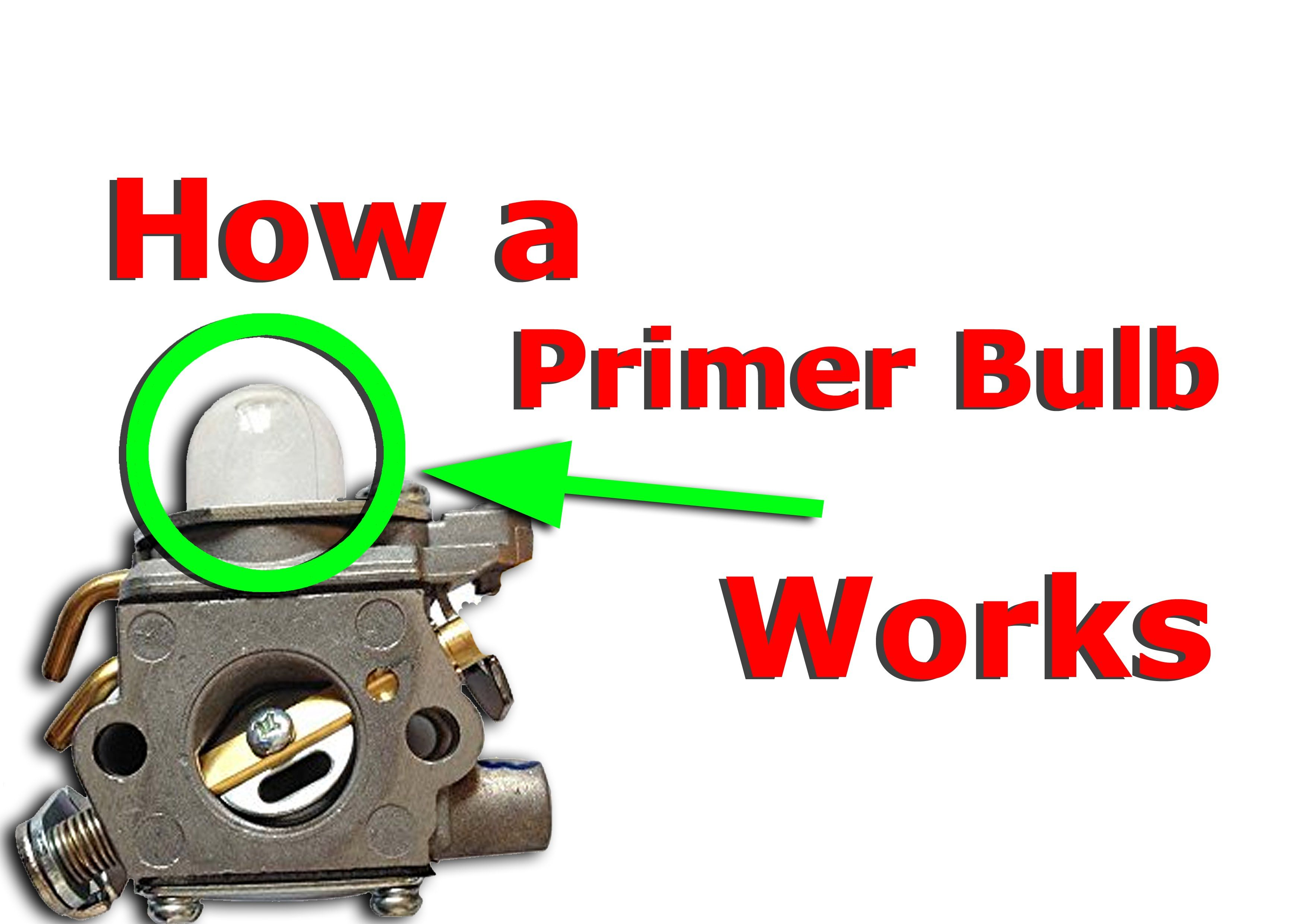 How A Primer Bulb Works Easily Explained Two Stroke Cycle Featherlite Weedeater Fuel Line Diagram Weed Eater Get Replacement Lines Carburettor He