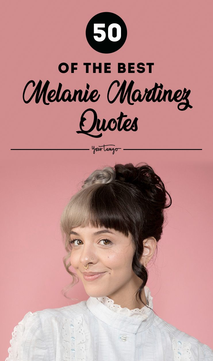 The 50 Best Melanie Martinez Quotes And Song Lyrics Melanie Martinez Quotes Melanie Martinez Melanie Martinez Lyrics