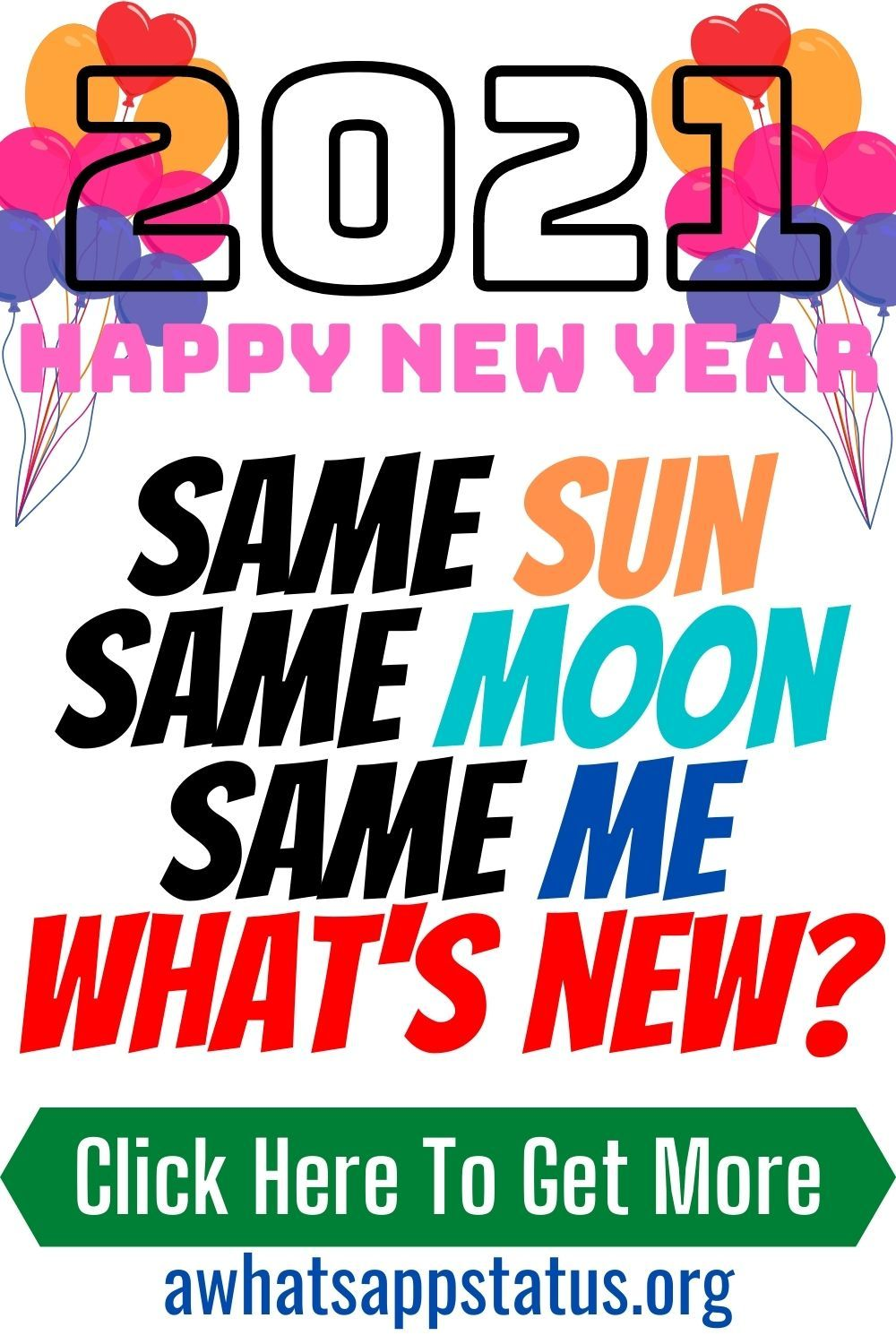 45 Happy New Year 2021 Quotes Funny Same Sun Same Moon Same Me What S New Funny Quotes New Year Quotes Funny Hilarious Quotes About New Year