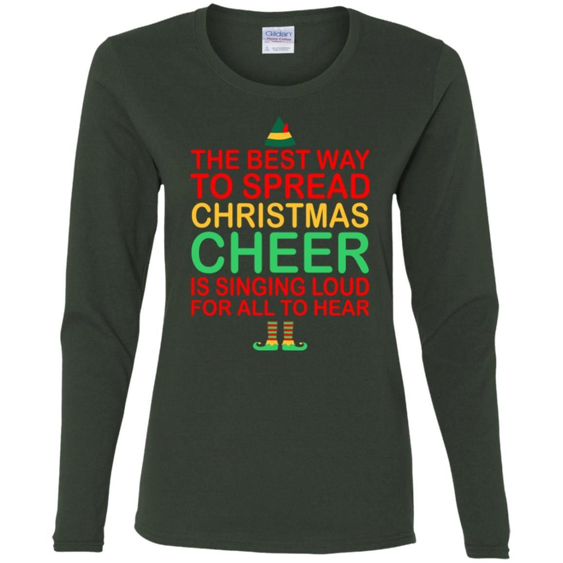 The Best Way To Spread Christmas Cheer Sing Loud T-shirt