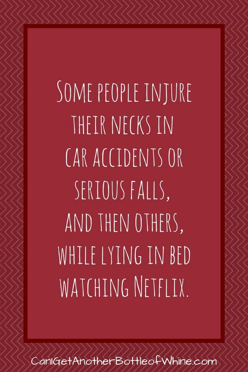 I Injured My Neck this Week...Watching Netflix Funny