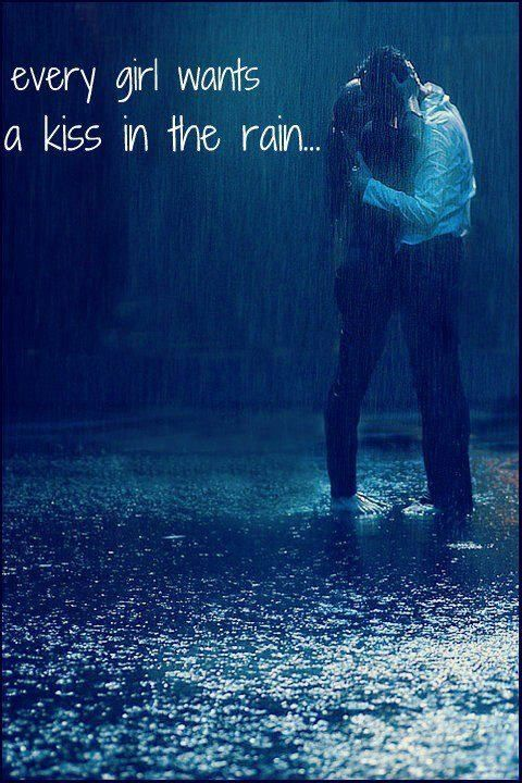 Pin By Katie Preston On Rainy Days Kissing In The Rain Rain Love Rain