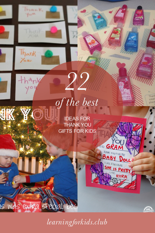22 Of the Best Ideas for Thank You Gifts for Kids #thank #you #gifts #for #kids #GiftsforKids #thankyougiftsforkids