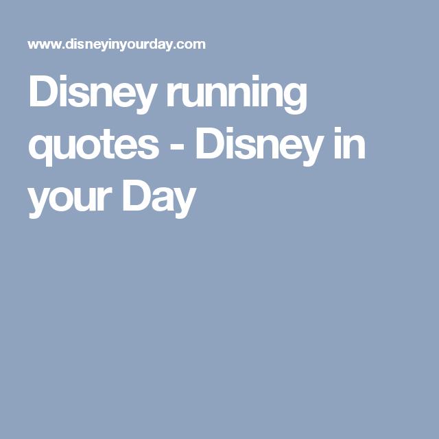 disney running quotes run disney running quotes running