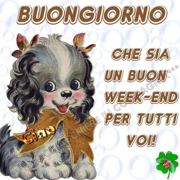 Buon Week End Immagine Buon Buon Fine Settimana