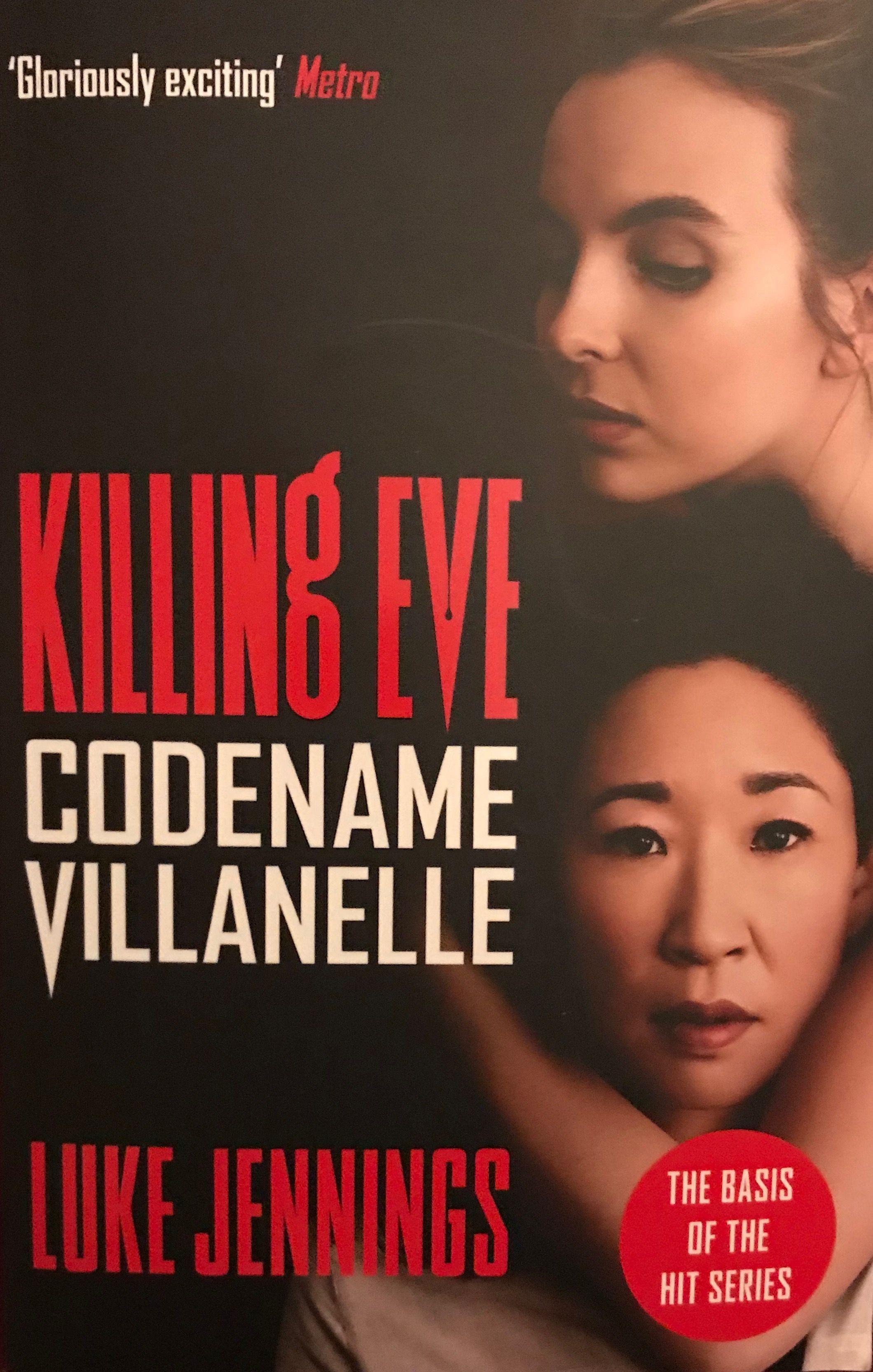 Codename Villanelle : the basis of Killing Eve