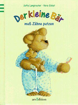 Der Kleine Bar Muss Zahneputzen Kleine Ausgabe Kinderbucher Zahne Putzen Bar