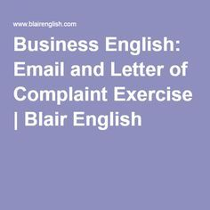 Business English Email And Letter Of Complaint Exercise  Blair