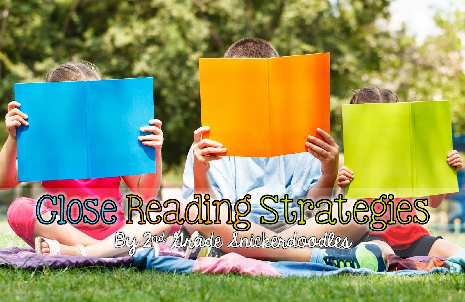 2nd Grade Snickerdoodles: Close Reading Strategies with FREE posters