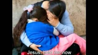 Jesus, Hold Me Now--Casting Crowns with lyrics, via YouTube.