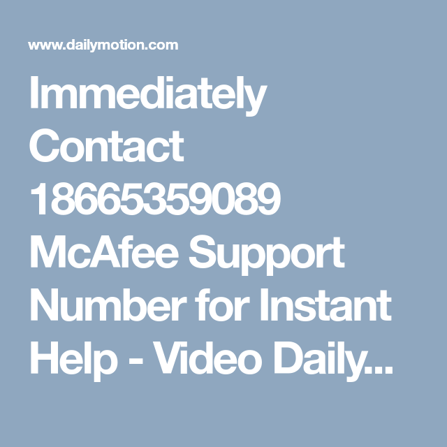 Immediately Contact 18665359089 McAfee Support Number for