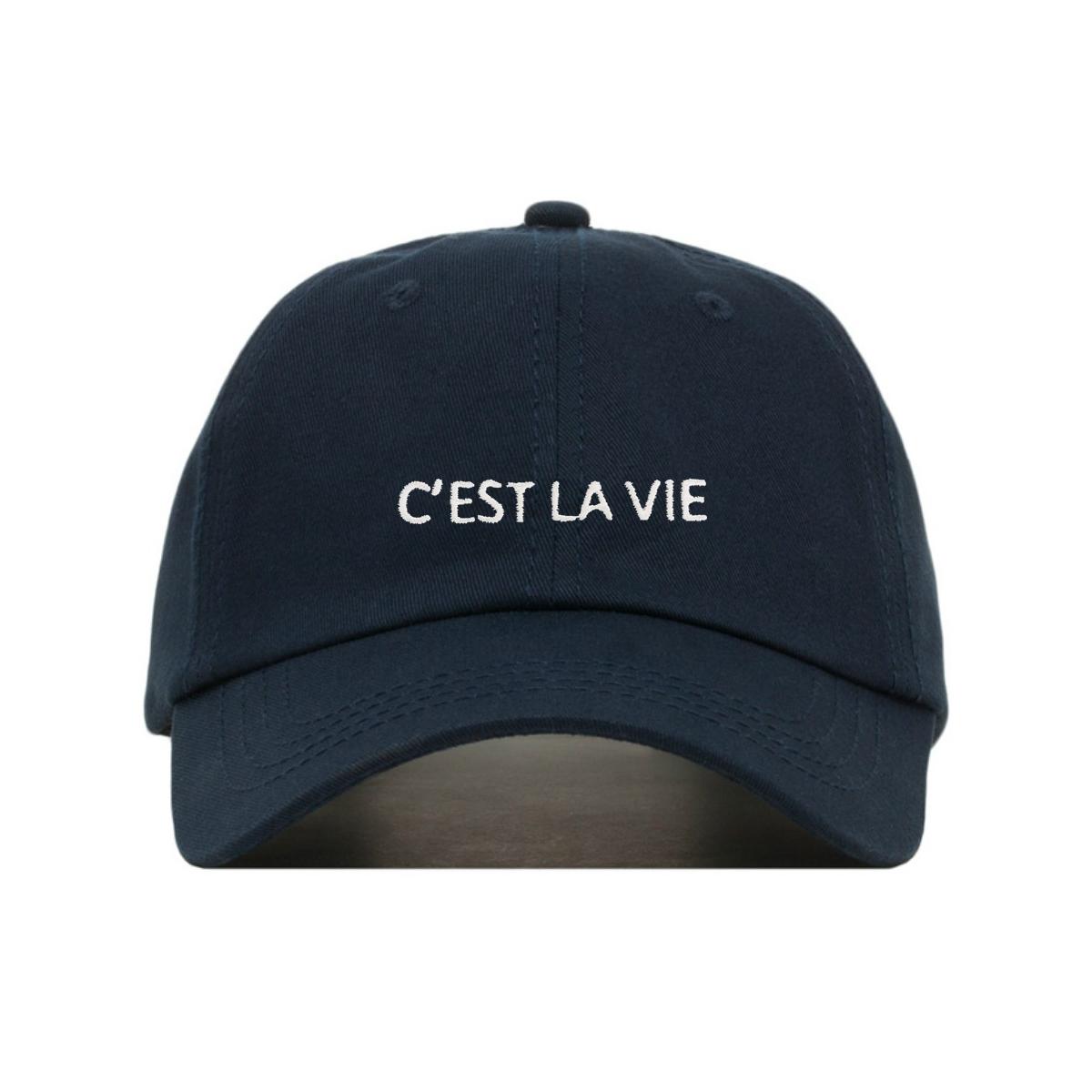 Unstructured Soft Cotton Multiple Colors Embroidered Dad Cap Adjustable Strap Back Cest La Vie Baseball Hat