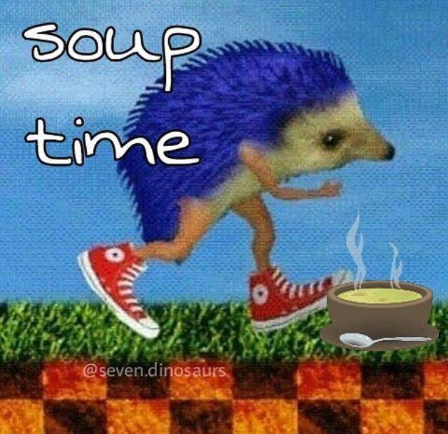 Soup Time Cat Google Search Time Meme Stupid Memes Memes