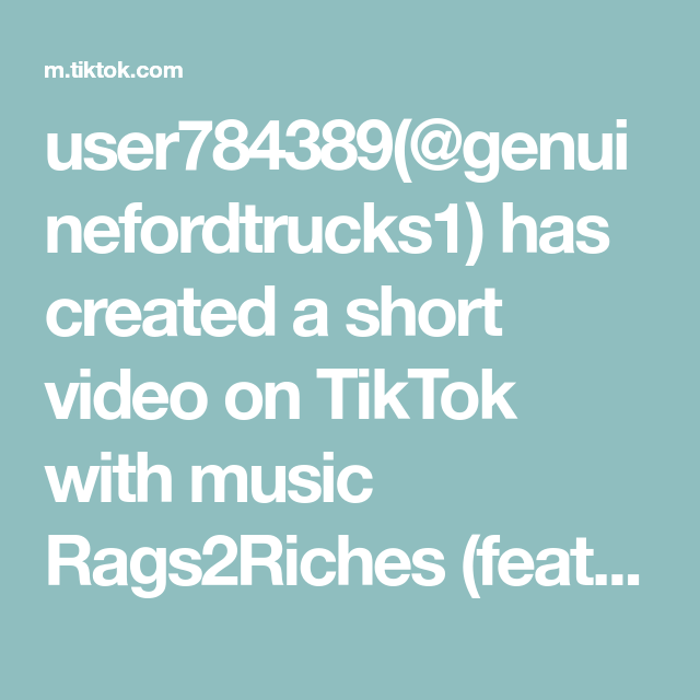 User784389 Genuinefordtrucks1 Has Created A Short Video On Tiktok With Music Rags2riches Feat Atr Son Son Music Vacation Idea Creativas Partner Workout