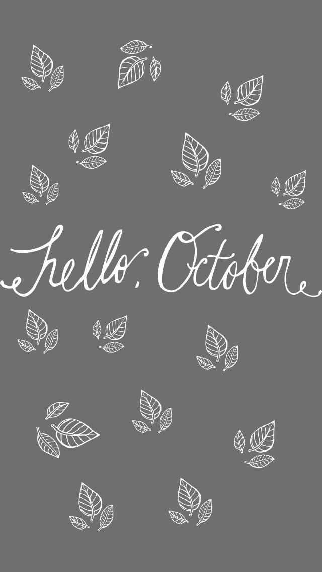 """Hello, October"" FREE iPhone Wallpaper October wallpaper"