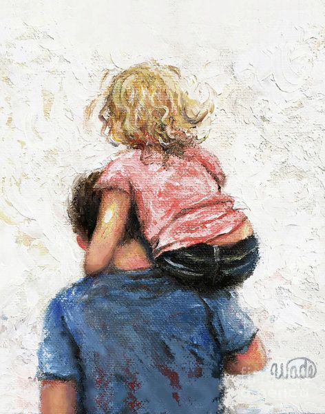 Father Daughter Painting - Daddy, Carry Me Father And Daughter by Vickie Wade | Dad art, Father art, Father daughter  photos