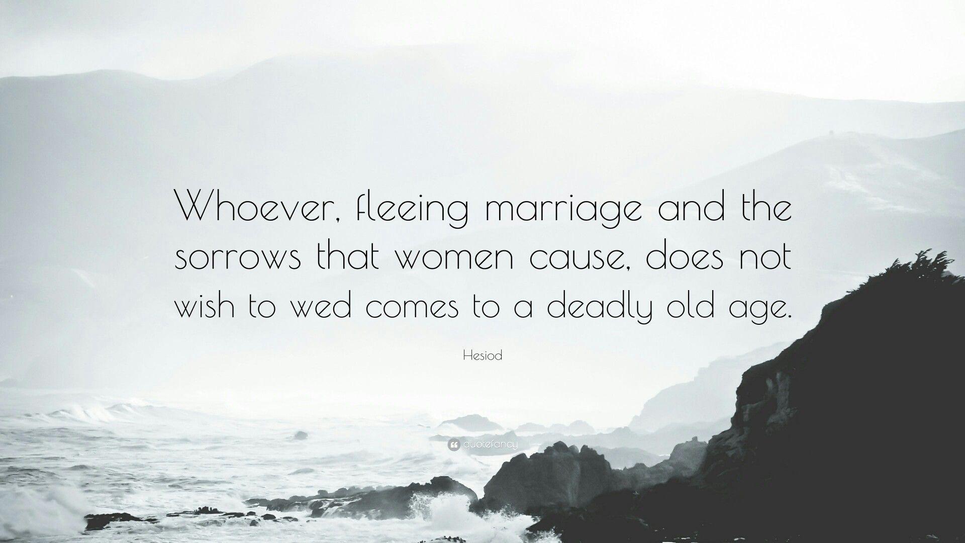 Pin By Thomas Jones On Philosophy Sorrow Philosophy Marriage