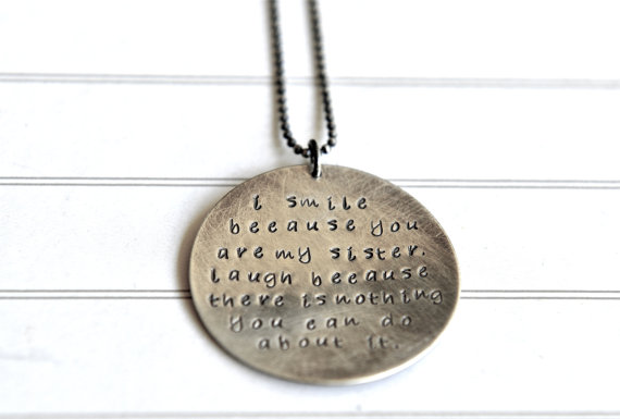 Gift For Sister, Fun Sister Gift, Sister Quote Necklace, Hand