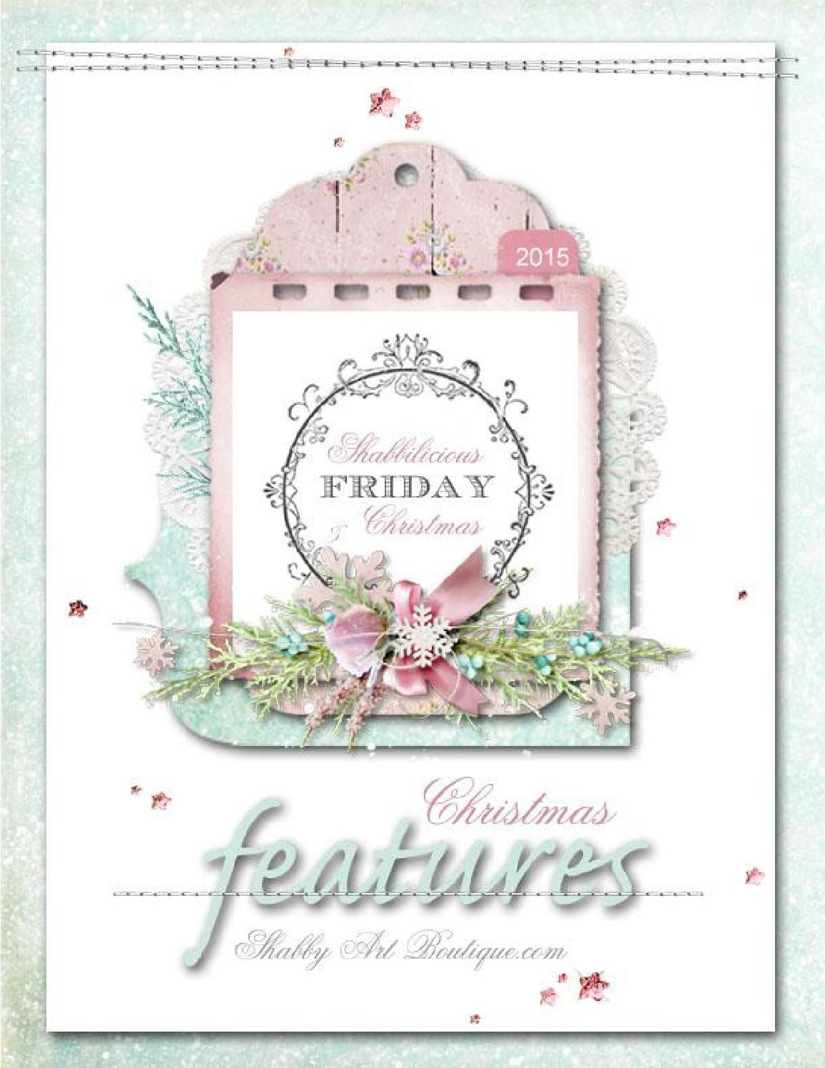 Shabbilicious Friday Christmas 2015 Link Party Features  The weekly Shabbilicious Friday Link Party is the place we come to each week to share anything pretty like romantic cottage, shabby chic, vintage, farmhouse, transformations, decorating & DIY, room reveals, vintage finds, French inspired loveliness, yummy recipes . . . and anything else that will make our shabby hearts sing! Please enjoy this collection of our favourite features from Christmas 2015.