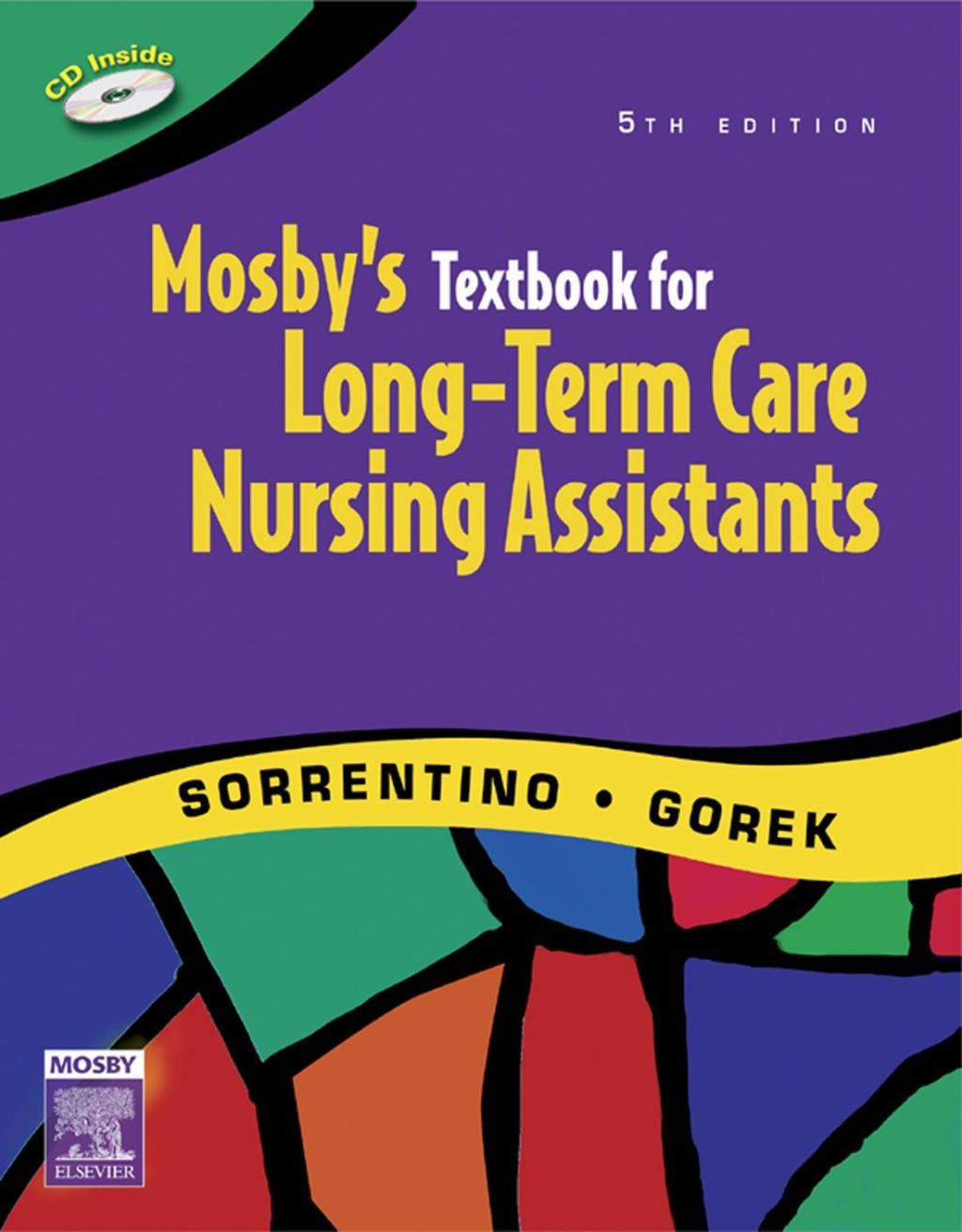 Mosbys textbook for longterm care nursing assistants