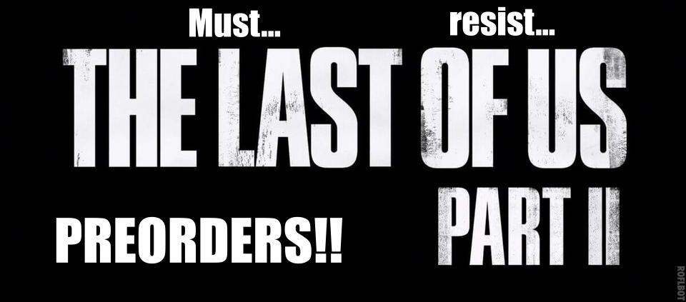 The Last of Us: Part II got me like...