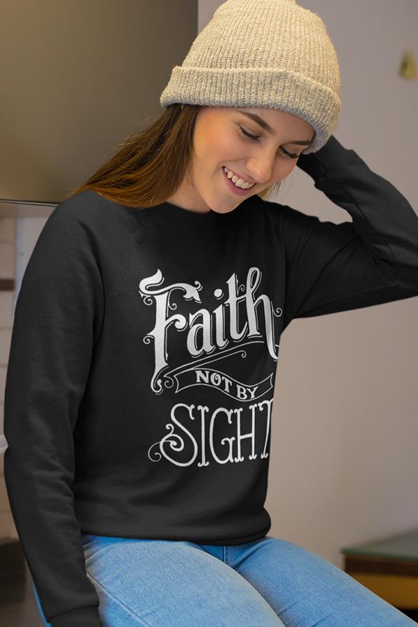 Faith not by sight long sleeve t-shirt | Christian apparel